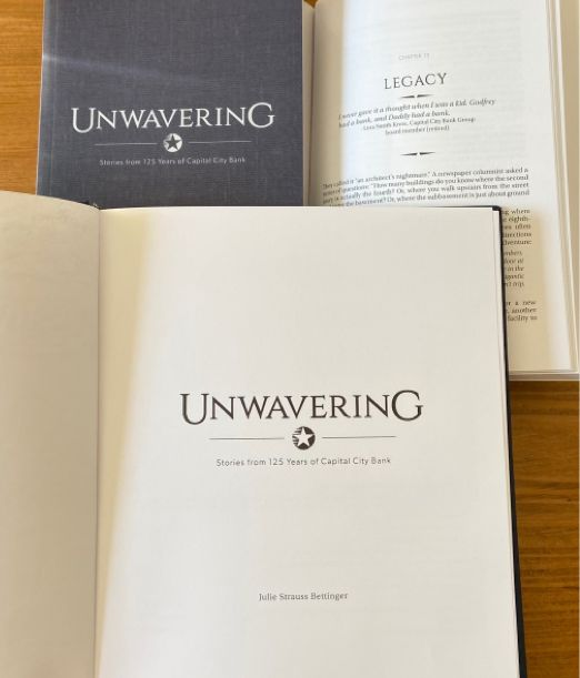 UNWAVERING: Stories from 125 Years of Capital City Bank